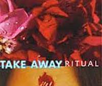 Take Away Ritual
