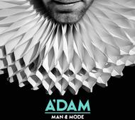 ADAM: Man & Mode
